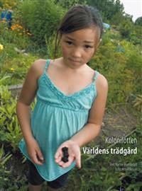 Kolonilotten : världens trädgård