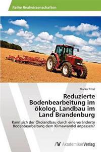 Reduzierte Bodenbearbeitung Im Okolog. Landbau Im Land Brandenburg
