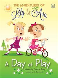 The Adventures of Lily & Ava - A Day at Play