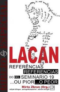 Biblio Especial - Referencias Do Seminario 19 ...Ou Pior, de Jacques Lacan: Edicion Bilingue Portugues/Espanol