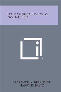 Italy America Review, V2, No. 1-4, 1937