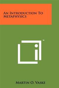 An Introduction to Metaphysics