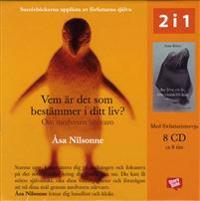 Vem är det som bestämmer i ditt liv? : om medveten närvaro ; Att leva ett liv, inte vinna ett krig : om acceptans (8 CD)