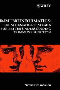 Immunoinformatics - No. 254: Bioinformatic Strategies for Better Understand