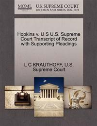 Hopkins V. U S U.S. Supreme Court Transcript of Record with Supporting Pleadings
