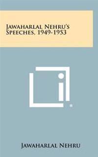 Jawaharlal Nehru's Speeches, 1949-1953
