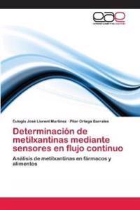Determinacion de Metilxantinas Mediante Sensores En Flujo Continuo