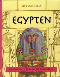 Egypten : följ med på en resa in i det förflutna!