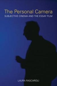 The Personal Camera: Subjective Cinema and the Essay Film