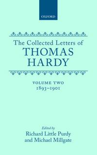 The Collected Letters of Thomas Hardy: Volume 2: 1893-1901
