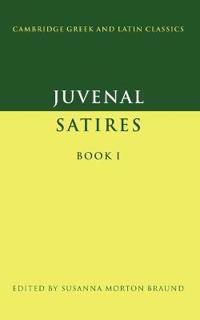 Juvenal Satires Book I