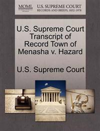 U.S. Supreme Court Transcript of Record Town of Menasha V. Hazard