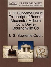 U.S. Supreme Court Transcript of Record Alexander Milburn Co V. Davis-Bournonville Co