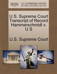 U.S. Supreme Court Transcript of Record Hammerschmidt V. U S