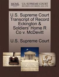 U.S. Supreme Court Transcript of Record Eckington & Soldiers' Home R Co V. McDevitt