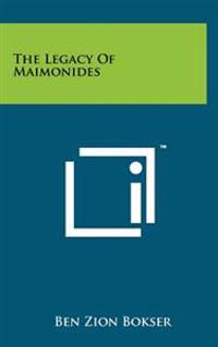 The Legacy of Maimonides