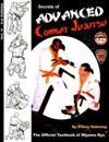 Secrets of Advanced Combat Jujutsu: The Official Textbook of Miyama Ryu