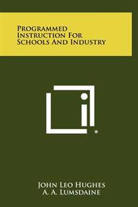 Programmed Instruction for Schools and Industry
