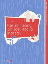 Rehabilitering og sosu-faglig indsats 1