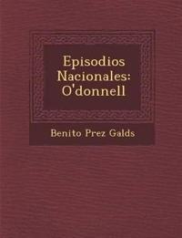 Episodios Nacionales: O'donnell
