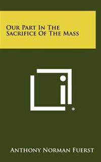 Our Part in the Sacrifice of the Mass