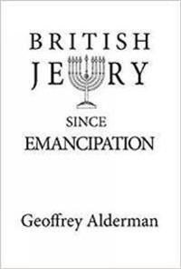 British Jewry Since Emancipation
