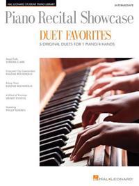 Piano Recital Showcase-Duet Favorites-5 Original Duets for 1 Piano/4 Hands Intermediate