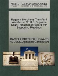 Ragan V. Merchants Transfer & Warehouse Co U.S. Supreme Court Transcript of Record with Supporting Pleadings