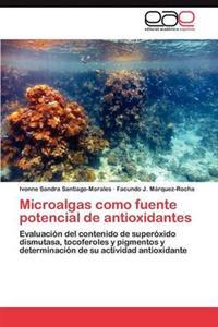 Microalgas Como Fuente Potencial de Antioxidantes
