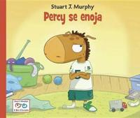 Percy Se Enoja / Percy Gets Upset