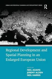 Regional Development And Spatial Planning in an Enlarged European Union