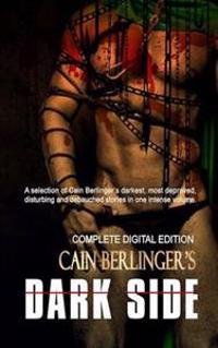 Cain Berlinger's Dark Side