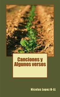 Canciones y Algunos Versos