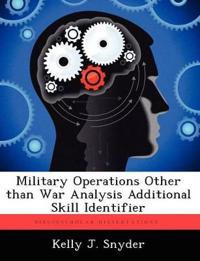 Military Operations Other Than War Analysis Additional Skill Identifier