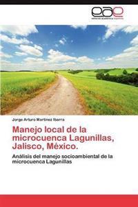 Manejo Local de La Microcuenca Lagunillas, Jalisco, Mexico.