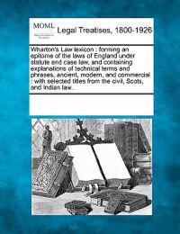 Wharton's Law Lexicon