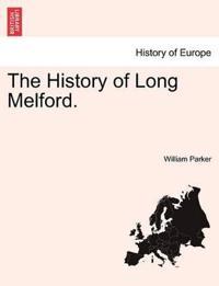 The History of Long Melford.