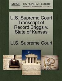 U.S. Supreme Court Transcript of Record Briggs V. State of Kansas