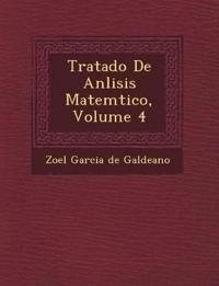 Tratado de an Lisis Matem Tico, Volume 4