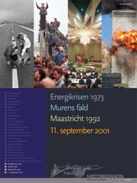 Energikrisen 1973, Murens fald, Maastricht 1992, 11. september 2001
