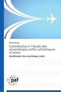 Contribution A L Etude Des Assemblages Colles Cylindriques Et Plans