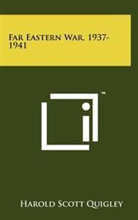 Far Eastern War, 1937-1941
