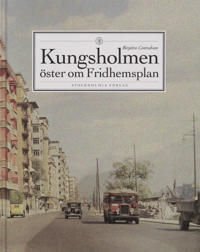 Kungsholmen : Öster om Fridhemsplan