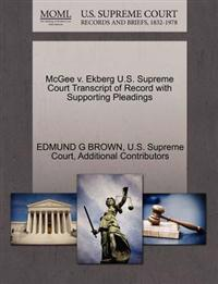 McGee V. Ekberg U.S. Supreme Court Transcript of Record with Supporting Pleadings