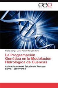 La Programacion Genetica En La Modelacion Hidrologica de Cuencas