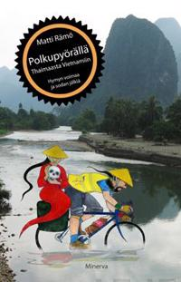 Polkupyörällä Thaimaasta Vietnamiin