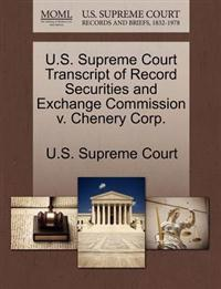 U.S. Supreme Court Transcript of Record Securities and Exchange Commission V. Chenery Corp.