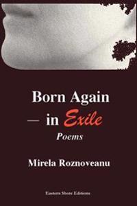 Born Again--in Exile