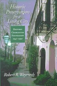 Historic Preservation for a Living City