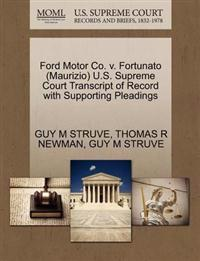 Ford Motor Co. V. Fortunato (Maurizio) U.S. Supreme Court Transcript of Record with Supporting Pleadings